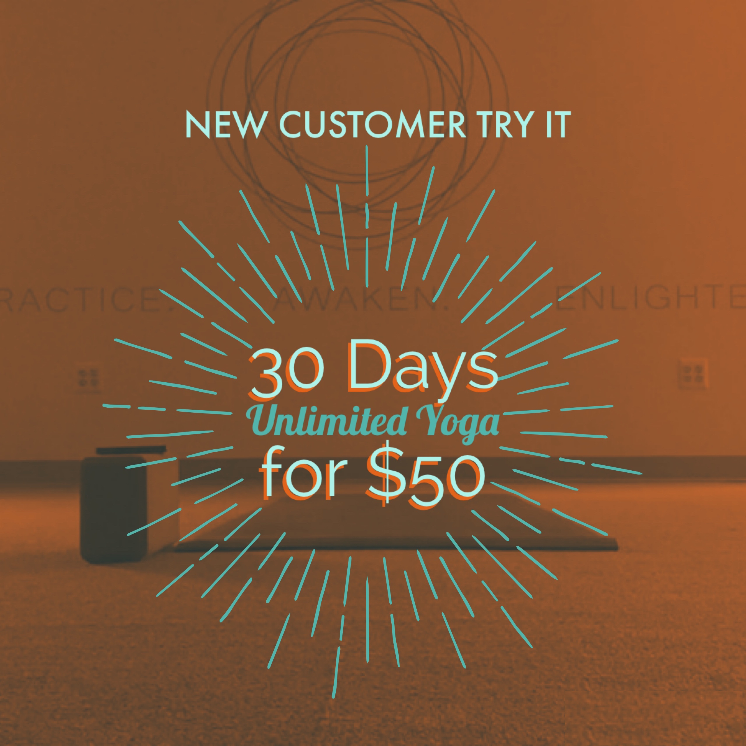 New Student Try It: 30 Days Unlimited Yoga for $50